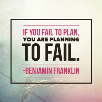 If you fail to plan..